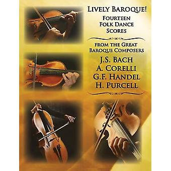 Lively Baroque Fourteen Folk Dances for String Quartet by Amerivista Books