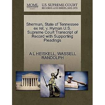 Estado de Tennessee Sherman ex rel v. Hyman Estados Unidos Tribunal Supremo transcripción del expediente con escritos de apoyo por HEISKELL & A L