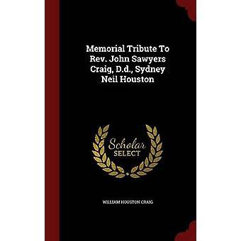 Gedenkteken eerbetoon aan dominee John zagers Craig D.d. Sydney Neil Houston door Craig & William Houston