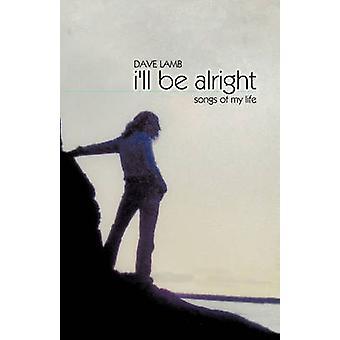 Ziek zitten Alright liedjes van mijn leven door lam & Dave