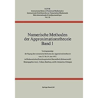 Numerische Methoden der Approximationstheorie  Band 1 by COLLATZ