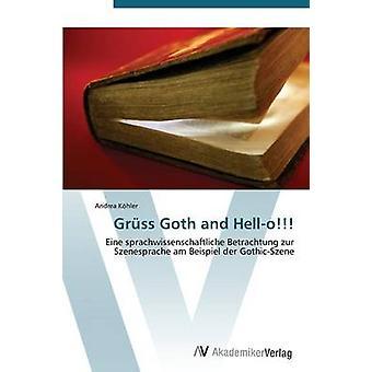 Grss Goth och Hej av Khler Andrea