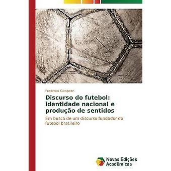 Discurso futebol identidade nacional e de USB2.0 neuf sentidos par Campean Frederico