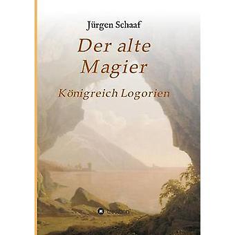Der alte Magier door Schaaf & Jrgen