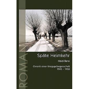 Spte Heimkehr by Bansi & Heidi
