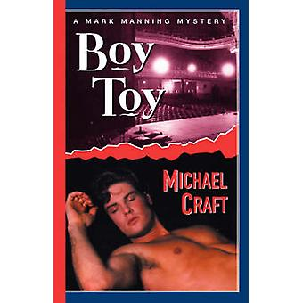Boy Toy - A Mark Manning Mystery by Michael Craft - 9780312287092 Book