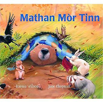 Mathan Mor Tinn by Karma Wilson - Jane Chapman - 9780861523269 Book