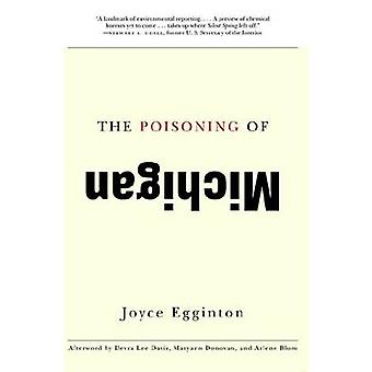The Poisoning of Michigan (2nd) by Joyce Egginton - 9780870138676 Book