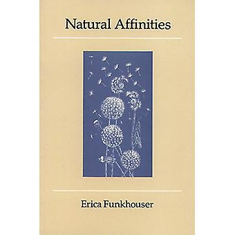 Natural Affinities by Erica Funkhouser - 9780914086420 Book
