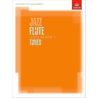 Jazz Flute Tunes Level/Grade 1/ Score + Part + CD - 9781860963407 Book