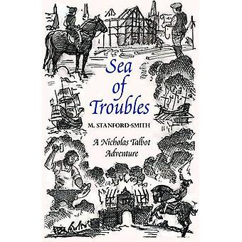 Sea of Troubles by M. Stanford-Smith - 9781906784270 Book