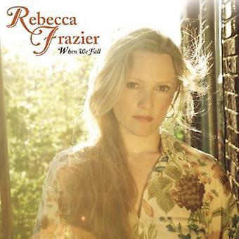Rebecca Frazier - When We Fall [CD] USA import