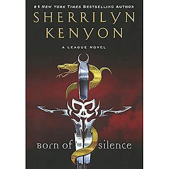 Born of Silence (League Novels