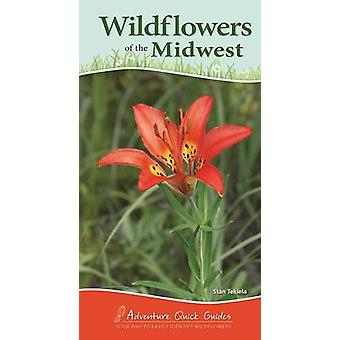 Wildflowers of the Midwest by Stan Tekiela - 9781591937036 Book