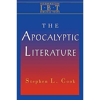 The Apocalyptic Literature by Cook & Stephen L.