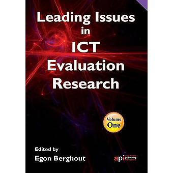 Leading Issues in ICT Evaluation Research for Researchers Teachers and Students by Berghout & Egon