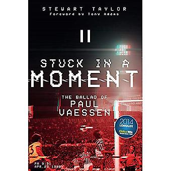Stuck in a Moment