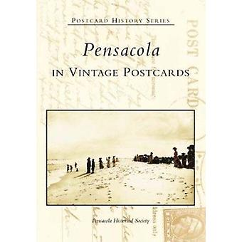 Pensacola in Vintage Postcards by Pensacola Historical Society - 9780