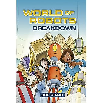 Reading Planet KS2  World of Robots Breakdown  Level 3 V by Joe Craig