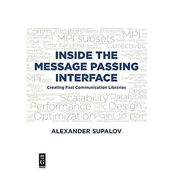 Inside the Message Passing Interface by Alexander Supalov