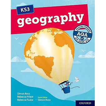 KS3 Geography Heading towards AQA GCSE Student Book by Ross