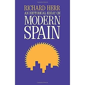 Um ensaio histórico sobre a Espanha moderna por Richard Herr - 9780520025349 B