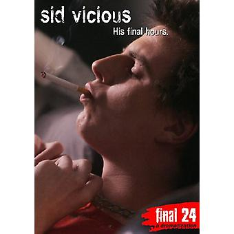 Sid Vicious - Final 24: His Final Hours [DVD] USA import