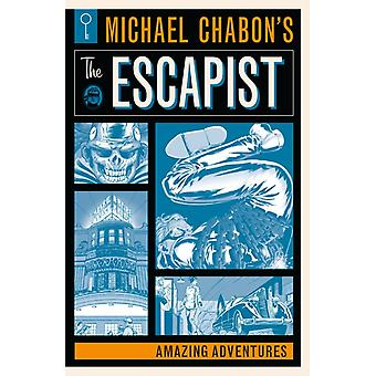 Michael Chabons The Escapists Amazing Adventures by Michael Chabon & Brian K Vaughan