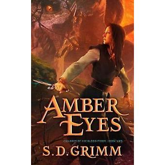 Amber Eyes by Grimm & S D