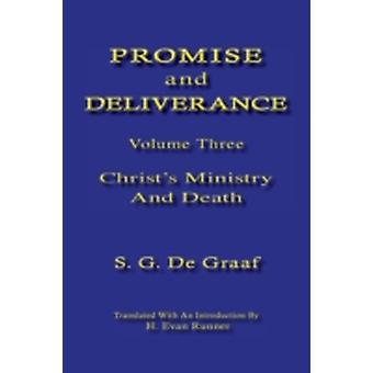 Promise and Deliverance Vol. III by De Graaf & S. G.