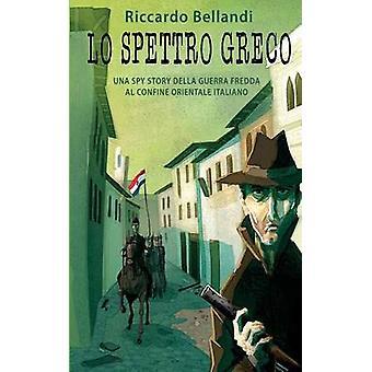 Lo spettro greco by Bellandi & Riccardo