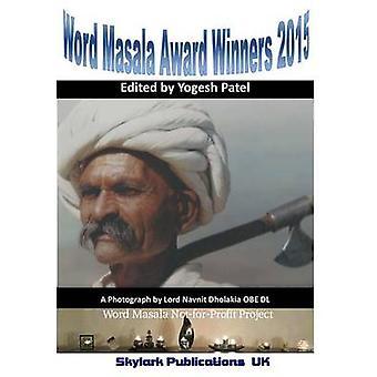 Word Masala Award Winners 2015 by Patel & Edited By Yogesh