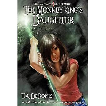The Monkey Kings Daughter Book 4 by Debonis & Todd A.