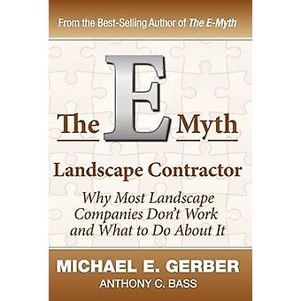 The EMyth Landscape Contractor by Gerber & Michael E.