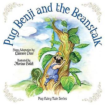 Pug Benji and the Beanstalk by Darr &  Laurren