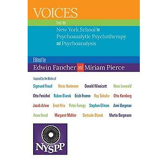 Voices from the New York School for Psychoanalytic Psychotherapy and Psychoanalysis by Fancher & Edwin