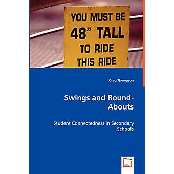 Swings and RoundAbouts by Thompson & Greg