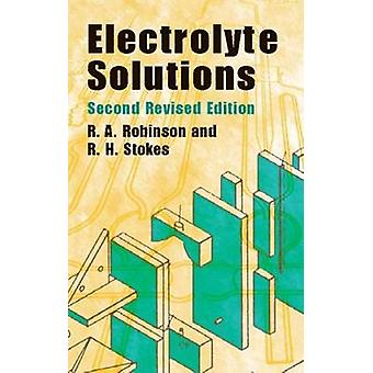 Electrolyte Solutions by R. A. Robinson - 9780486422251 Book