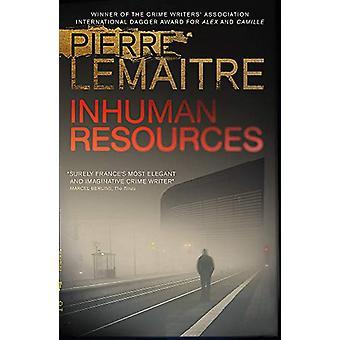 Inhuman Resources von Pierre Lemaitre - 9780857059901 Buchen