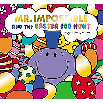 Mr Impossible and the Easter Egg Hunt by Adam Hargreaves - 9781405297