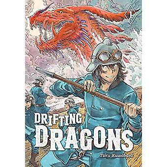 Drifting Dragons 1 by Taku Kuwabara - 9781632368904 Book