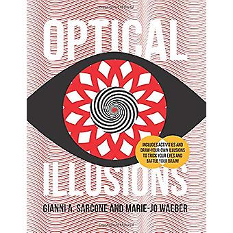 Optical Illusions by Gianni Sarcone - 9781682973394 Book