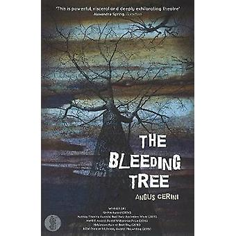 The Bleeding Tree by Angus Cerini - 9781760620462 Book