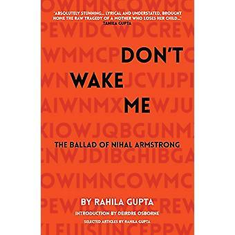 Don't Wake Me - Die Ballade von Nihal Armstrong von Rahila Gupta - 978178