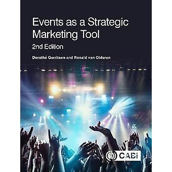 Events as a Strategic Marketing Tool by Dorothe Gerritsen - 978178924