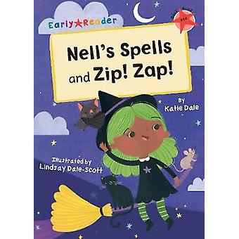 Nell's Spells and Zip! Zap! - (Red Early Reader) by Katie Dale - 97818