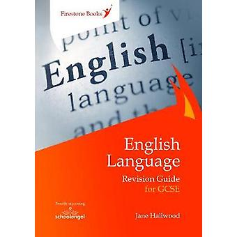 English Language Revision Guide for GCSE by Jane Hallwood - 978190960