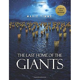 The Last Home of the Giants by Marie Timme - 9789493087101 Book