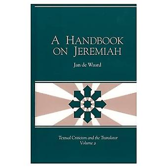A Handbook on Jeremiah (Textual Criticism and the Translator)