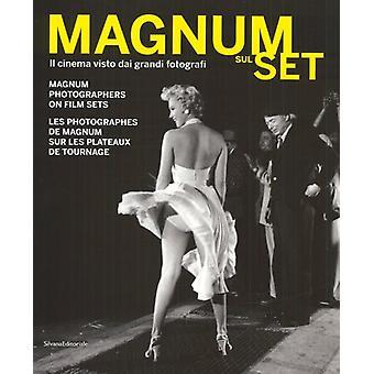 Magnum Sul Set - Magnum Photographers on Film Sets by Elliot Erwitt -